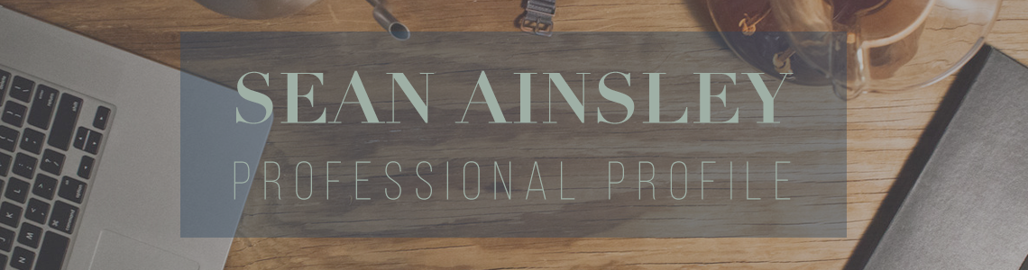 Title graphic for Sean Ainsley's professional profile